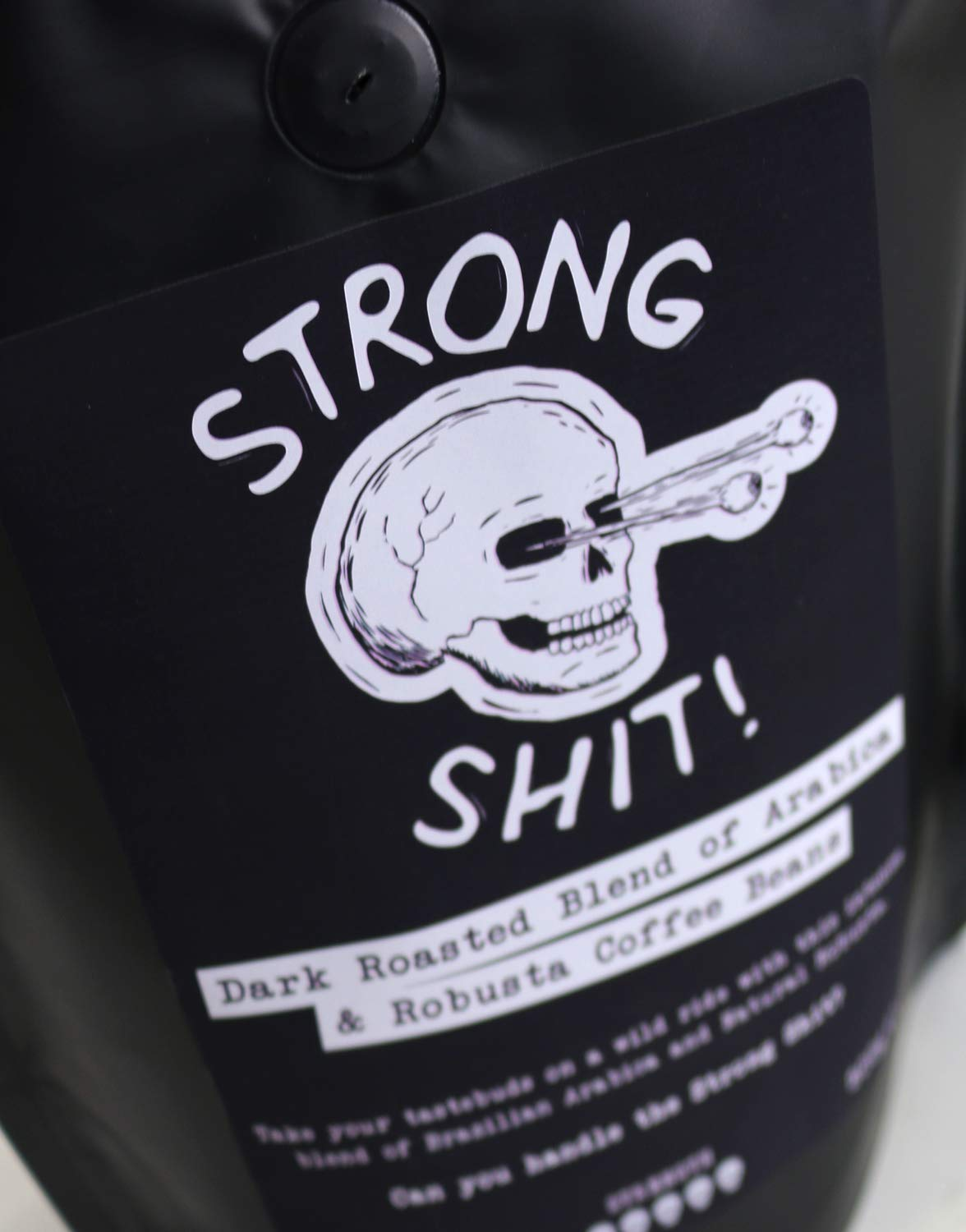Strong Shit! – Dark Roasted Blend of Arabica and Robusta Coffee Beans – 500g