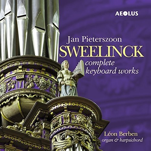 Sweelinck: Sämtliche Werke für Tasteninstrumente