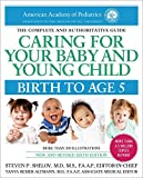 From the American Academy of Pediatrics, the most up-to-date, expert advice for mothers, fathers, and care providers   All parents want to provide the very best care for their children. This essential resource from the most respected organization on ...