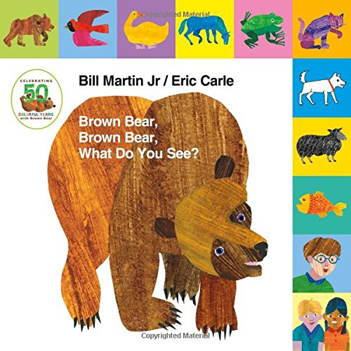 lift-the-tab-brown-bear-brown-bear-what-do-you-see-50th-anniversary-edition-brown-bear-and-friends