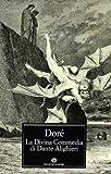 La Divina Commedia di Dante Alighieri. Ediz. illustrata