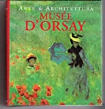 Arte & architettura. Musée d'Orsay