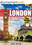 LONDON: The Ultimate Travel Guide Wit...