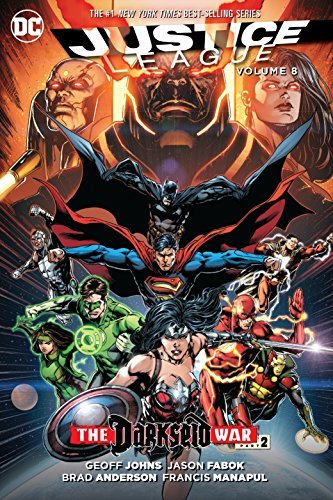Justice League Vol. 8: Darkseid War Part 2 (Jla (Justice League of America)) by Geoff Johns (2016-09-27)