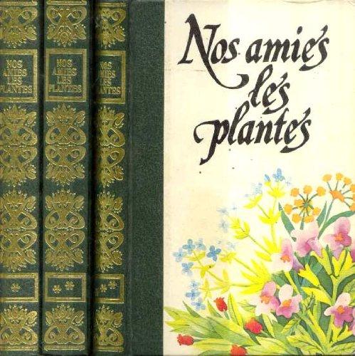 Nos amies les plantes par # Collectif