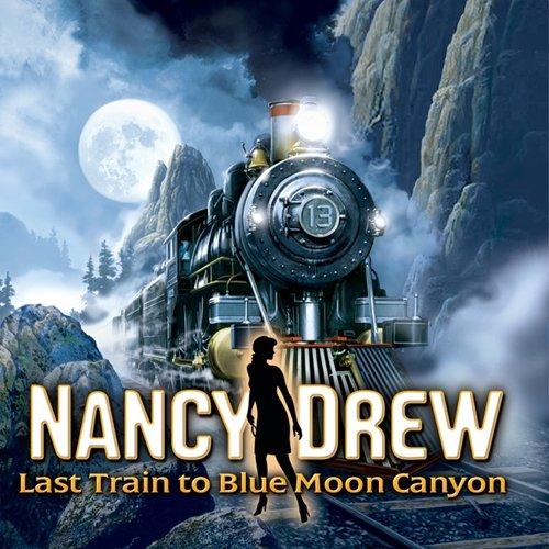 Nancy Drew Last Train to Blue Moon Canyon