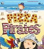 Pizza for Pirates (George's Amazing Adventures)