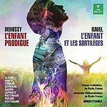 Ravel: L'enfant et les sortilèges - Debussy: L'enfant prodigue (Live)