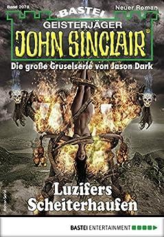 John Sinclair 2078 - Horror-Serie: Luzifers Scheiterhaufen