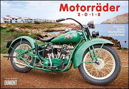 Preisvergleich Produktbild Motorräder & Routen 2018 - Broschürenkalender - Wandkalender - mit Schulferienterminen - Format 42 x 29 cm