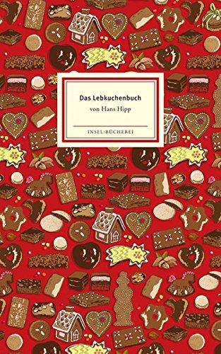 Buchseite und Rezensionen zu 'Das Lebkuchenbuch (Insel-Bücherei)' von Hans Hipp