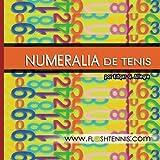 Image de Numeralia de Tenis: Para los Aficionados al Deporte del Tenis