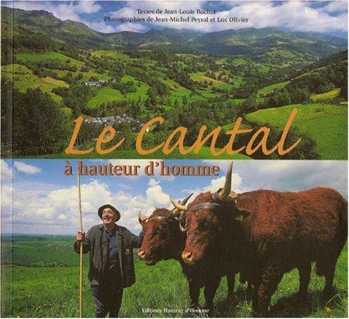 Le Cantal à hauteur d'homme