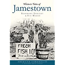 Historic Tales of Jamestown
