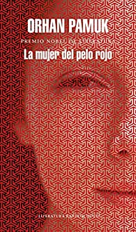 La mujer del pelo rojo par Orhan Pamuk