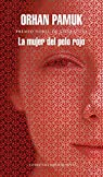 La mujer del pelo rojo par Pamuk