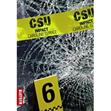 CSU : Crime Support Unit, Tome 6 : Impact