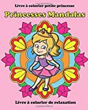 Telecharger Livres Princesses Mandalas Livre a Colorier Petite Princesse (PDF,EPUB,MOBI) gratuits en Francaise