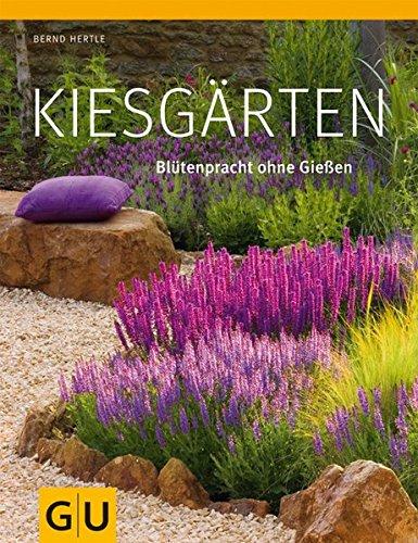 Kiesgärten: Blütenpracht ohne Gießen (GU Große Gartenratgeber) Buch-Cover