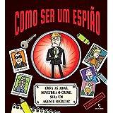 Como Ser Um Espião (Em Portuguese do Brasil)