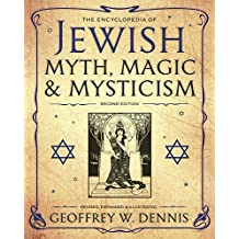 The Encyclopedia of Jewish Myth, Magic and Mysticism: Second Edition (English Edition)