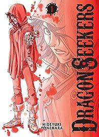 Dragon seekers, tome 1 par Hideyuki Yonehara