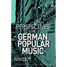Perspectives on German Popular Music (Ashgate Popular and Folk Music Series)