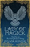 Lady of Magick (The Midnight Queen Trilogy)