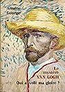 Le mystère Van Gogh : Qui a volé ma gloire ? par George