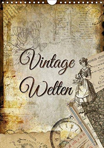 Original Collage (Vintage Welten (Wandkalender 2017 DIN A4 hoch): Dekorative Collagen im original französischen Vintage-Chic (Monatskalender, 14 Seiten ) (CALVENDO Kunst))