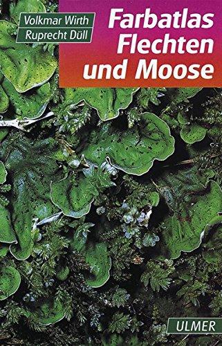 Farbatlas Flechten und Moose