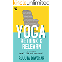 Yoga: Rethink & Relearn