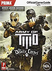 Army of Two: The Devil's Cartel: Prima Official Game Guide (Prima Official Game Guides) by Musa, Alex (2013) Paperback