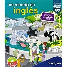 Mi Mundo En Inglés (+ CD)