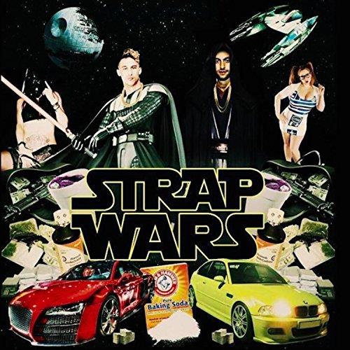 ... Strap Wars - EP [Explicit]