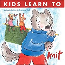 Kids Learn to Knit by Lucinda Guy (2006-05-04)