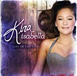 Songtexte von Kira Isabella - Love Me Like That