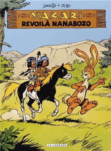 Yakari - tome  - Revoilà Nanabozo (nouv...