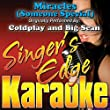 Miracles (Someone Special) [Originally Performed by Coldplay & Big Sean] [Karaoke Version]