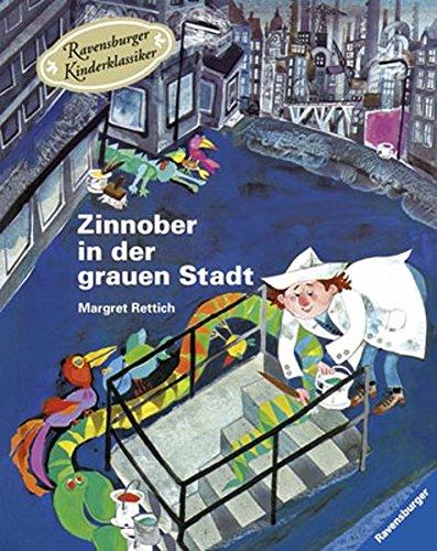 Zinnober in der grauen Stadt (Ravensburger Kinderklassiker)