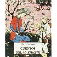 Cuentos Del Mathnawi (LOS PEQUEÑOS LIBROS DE LA SABIDURIA)