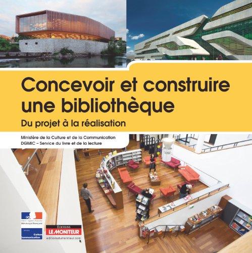 Concevoir et construire une bibliothèqu...