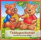 Teddygeschichten - Kleine Bären erleben lustige Abenteuer (Ein Hörbuch für Kinder ab 3 Jahren) [CD / Audiobook] - 2013