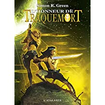 L'Honneur de Traquemort: Traquemort, T4