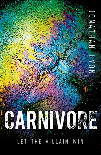 Carnivore: The most controversial debut literary thriller of 2017 (English Edition)