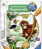 tiptoi Entdecke den Regenwald (tiptoi Wieso? Weshalb? Warum?, Band 19) - Inka Friese