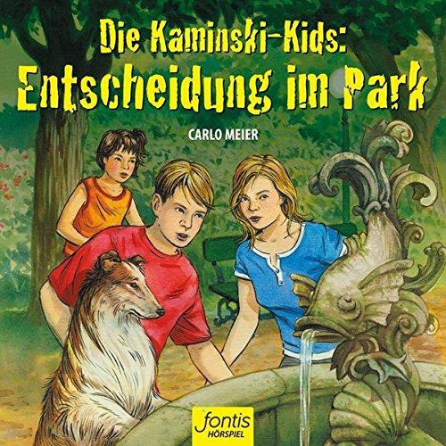 Die Kaminski Kids - Entscheidung im Park - fontis 2017