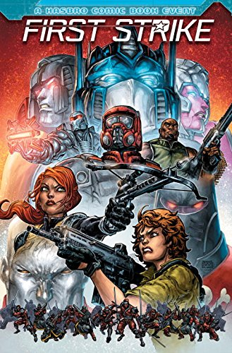 first-strike-a-hasbro-comic-book-event