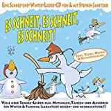 Es schneit, es schneit, es schneit!: Viele neue Schnee-Lieder zum Mitsingen, Tanzen und Anhören für Winter und Fasching