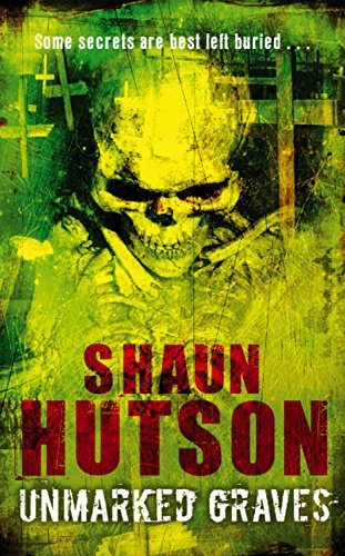 Unmarked Graves by Shaun Hutson (2007-10-02)